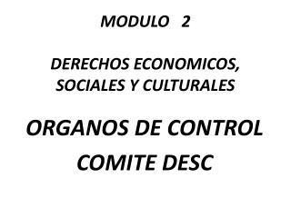 MODULO   2 DERECHOS ECONOMICOS,  SOCIALES Y CULTURALES