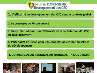 2 .  Le processus du Forum ouvert