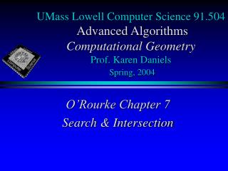 O'Rourke Chapter 7 Search & Intersection