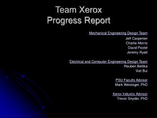 Team Xerox  Progress Report