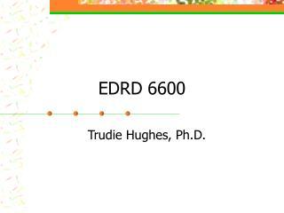 EDRD 6600