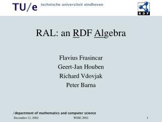 RAL: an  R DF  Al gebra