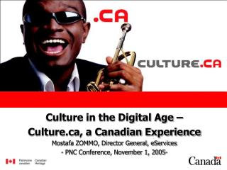 Culture in the Digital Age – Culture, a Canadian Experience