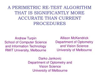A PERIMETRIC RE-TEST ALGORITHM THAT IS SIGNIFICANTLY MORE ACCURATE THAN CURRENT PROCEDURES