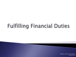 Fulfilling Financial Duties