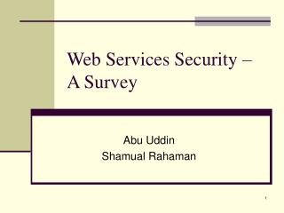 Web Services Security – A Survey