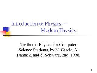 Introduction to Physics ---                       Modern Physics