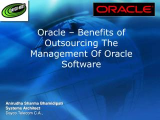 Oracle – Benefits of Outsourcing The Management Of Oracle Software