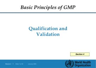 Qualification and Validation