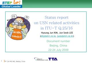 Status report on USN related activities in ITU-T Q.25/16
