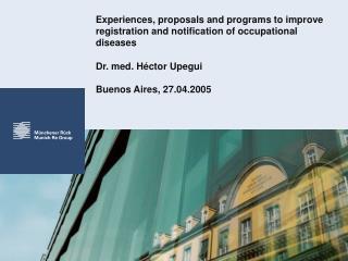 Dr. med. Héctor Upegui Buenos Aires, 27.04.2005
