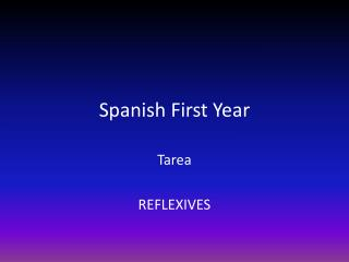Spanish First Year