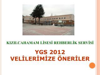 YGS 2012 VELİLERİMİZE ÖNERİLER