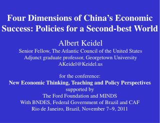 Four Dimensions of China's Economic Success: Policies for a Second-best World