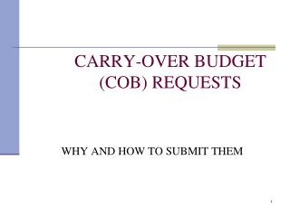 CARRY-OVER BUDGET COB REQUESTS