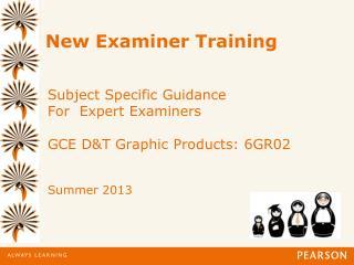 New Examiner Training