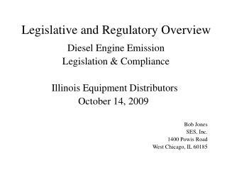 Legislative and Regulatory Overview