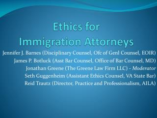 Ethics for  Immigration Attorneys
