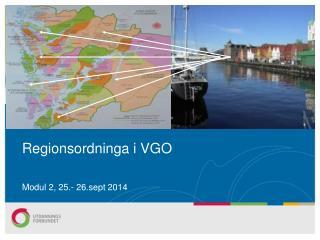 Regionsordninga  i VGO