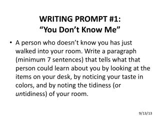 "WRITING PROMPT #1: ""You Don't Know Me"""