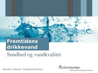 Sundhed og vandkvalitet