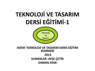 TEKNOLOJİ VE TASARIM DERSİ EĞİTİMİ-1