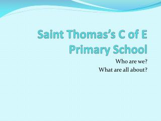 Saint Thomas's C of E Primary School