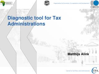 Diagnostic tool for Tax Administrations