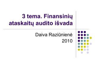 3  tema. Finansinių ataskaitų audito išvada