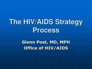 The HIV/AIDS Strategy Process