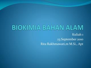 BIOKIMIA BAHAN ALAM