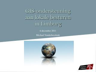 GIS-ondersteuning  aan lokale besturen in Limburg