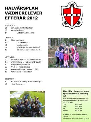 HALVÅRSPLAN VÆBNERELEVER  EFTERÅR 2012