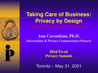 Taking Care of Business: Privacy by Design