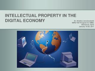 INTELLECTUAL PROPERTY IN THE DIGITAL ECONOMY