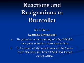 Reactions and Resignations to Burntollet