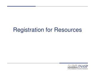 Registration for Resources