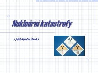 Nukleární katastrofy