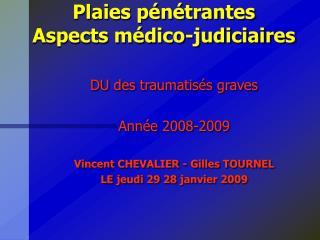Plaies pénétrantes Aspects médico-judiciaires