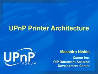 UPnP Printer Architecture