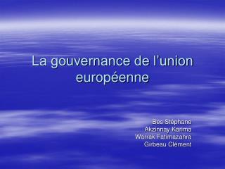La gouvernance de l'union européenne