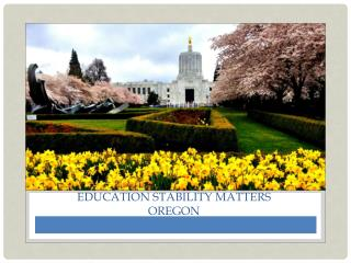 Education Stability Matters  OREGON