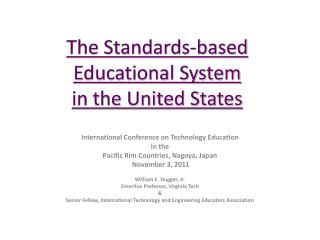 The Standards-based Educational System in the United States