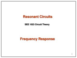 Resonant Circuits