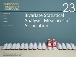 Bivariate Statistical Analysis :  Measures  of  Association