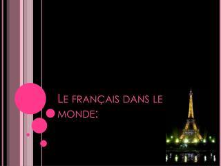 Le  français dans  le monde: