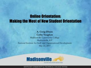 Online Orientation: Making the Most of New Student Orientation
