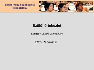 Szülői értekezlet Lovassy László Gimnázium