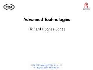 Advanced Technologies Richard Hughes-Jones