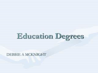 Education Degrees